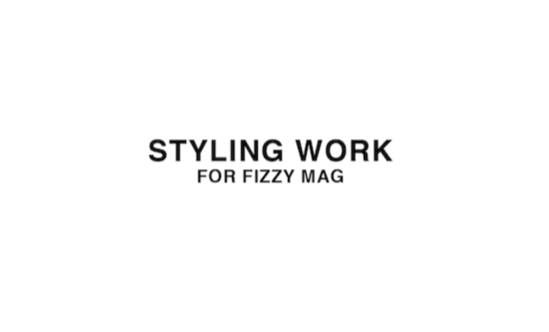 Fashion Styling for Fizzy Mag