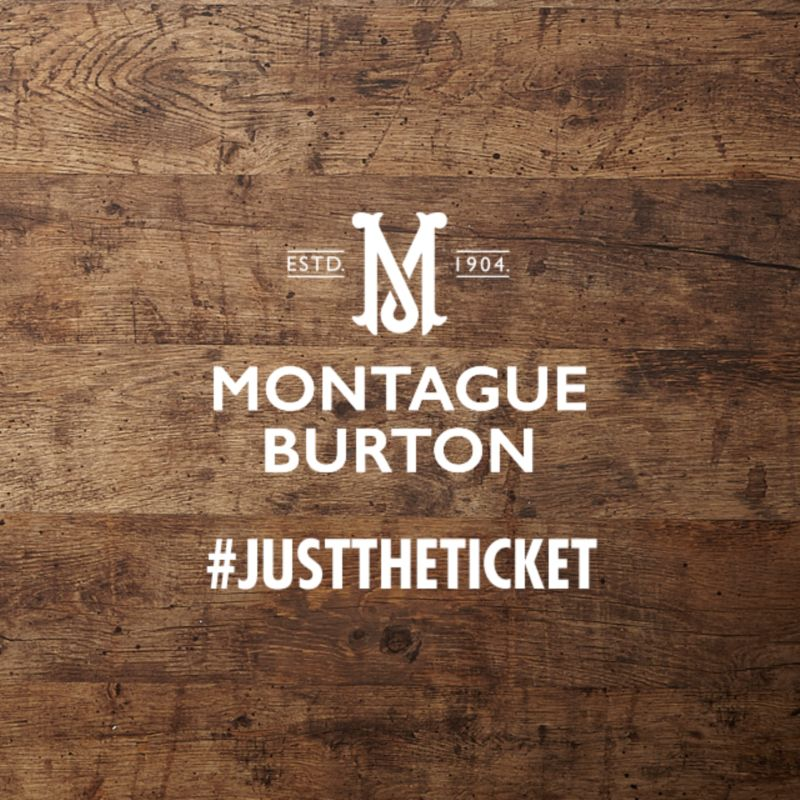 Burton Menswear - Just The Ticket