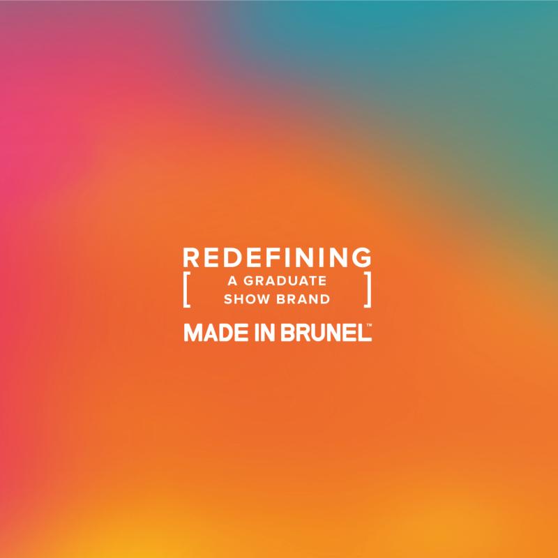 Redefining [ A Graduate Show Brand ]