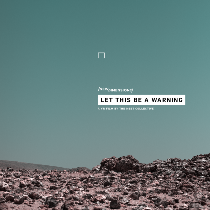 Let This Be A Warning—A VR Short Film 2017