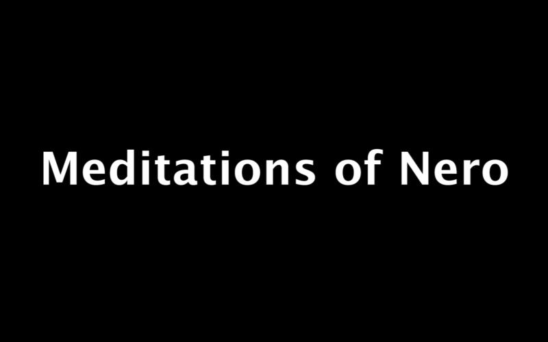 Meditations of Nero