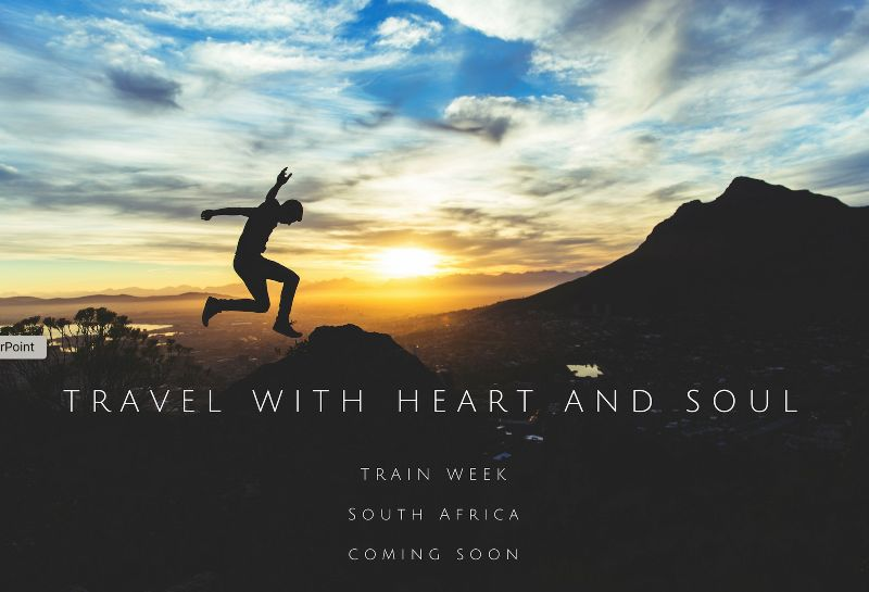 Travel with heart and soul.