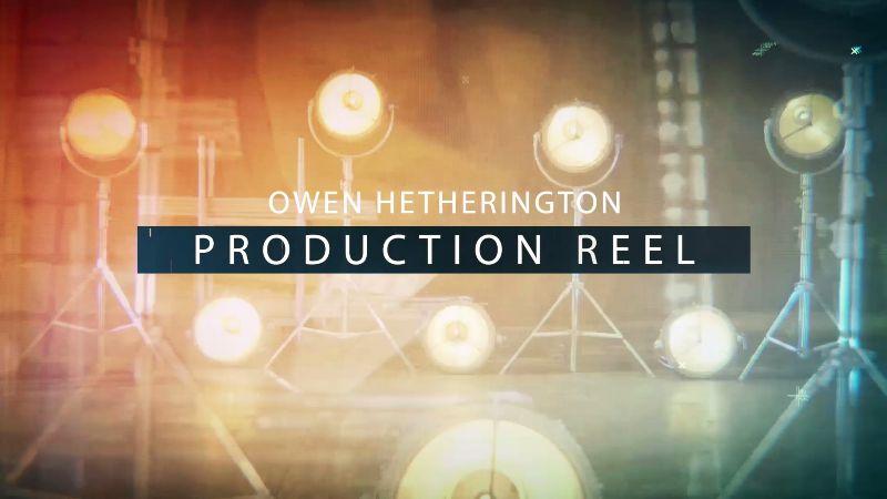Owen Hetherington Video Production Reel 2017