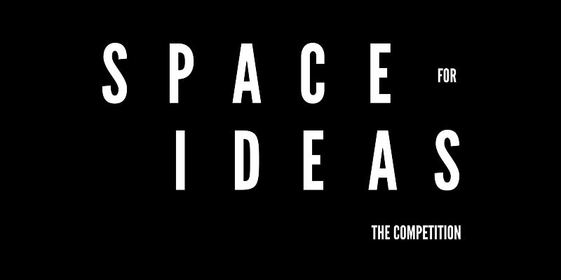 Space For Ideas Competition - Extended Deadline: 18th September