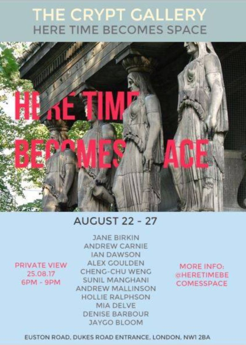 Here Time Becomes Space at The Crypt Gallery.
