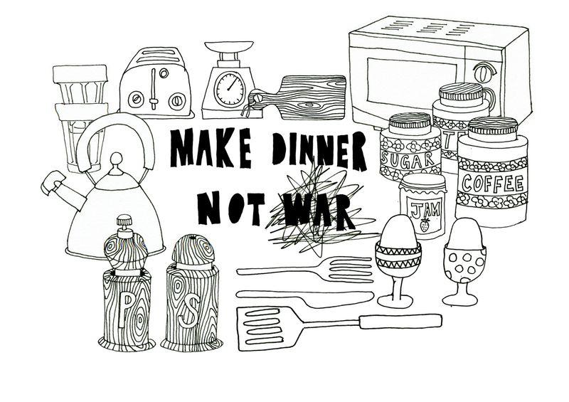 Make Dinner Not War