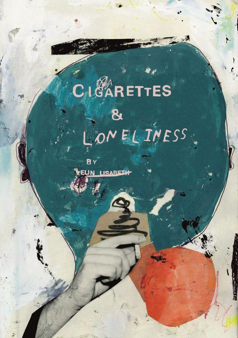 Cigarettes & Loneliness