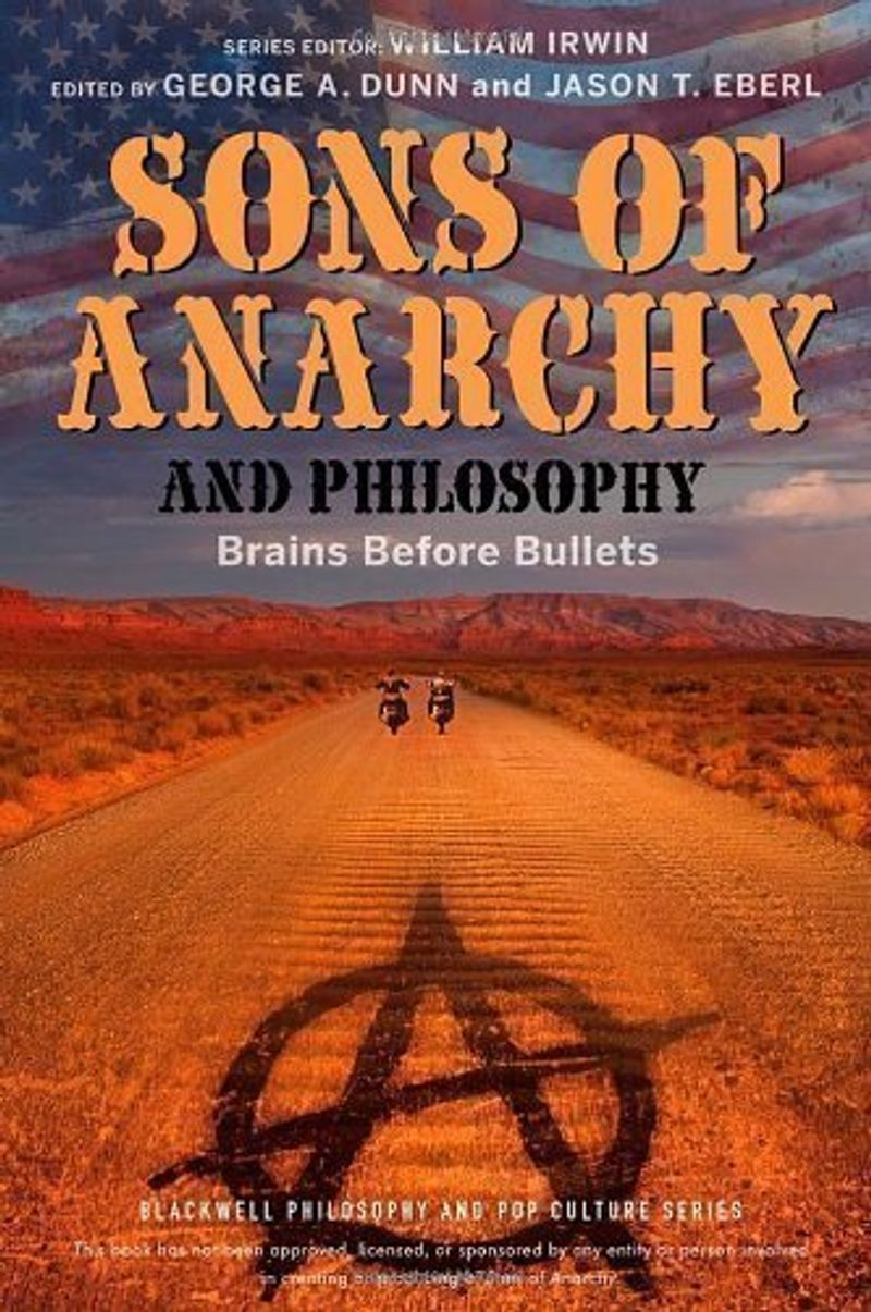 """Sometimes a Motorcycle Is Just a Motorcycle. Freud and Hamlet Come to Charming"" (Chapter 15), Sons of Anarchy and Philosophy: Brains Before Bullets (The Blackwell Philosophy and Pop Culture Series) by Jason T. Eberl, George A. Dunn and William Irwin, Oct"