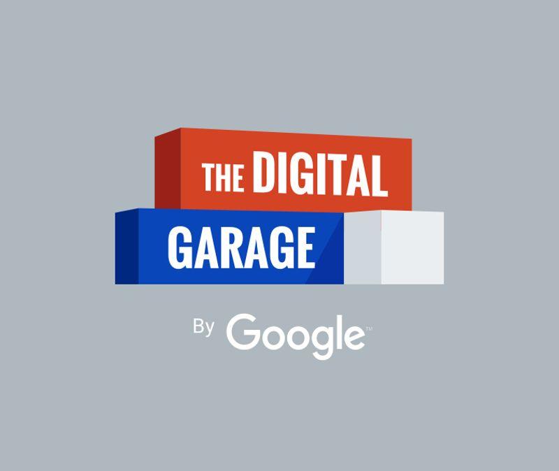 The Digital Grarage, by Google
