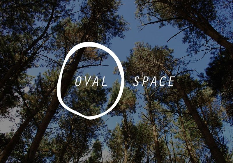 OVAL SPACE