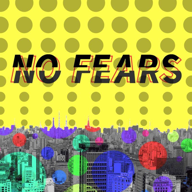 No Fears - Digital Zine