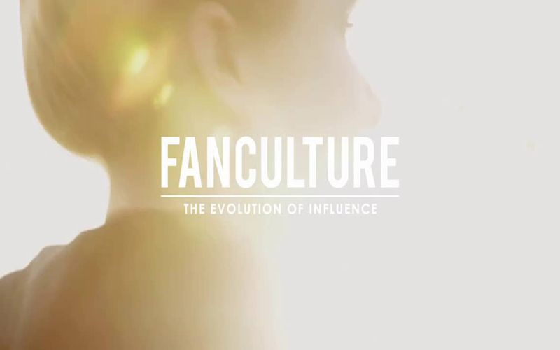 FanCulture: The Evolution of Influence