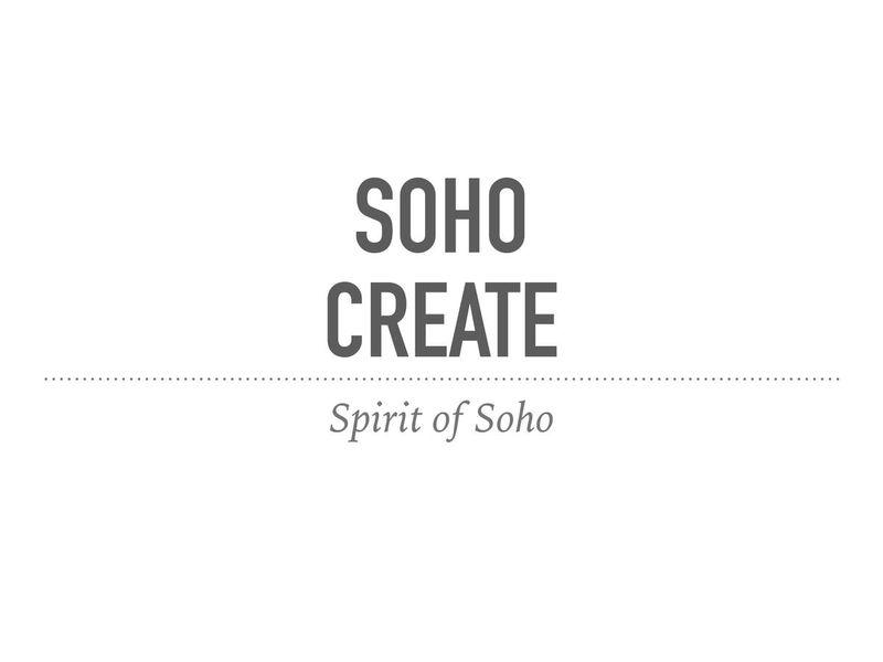 Soho Create