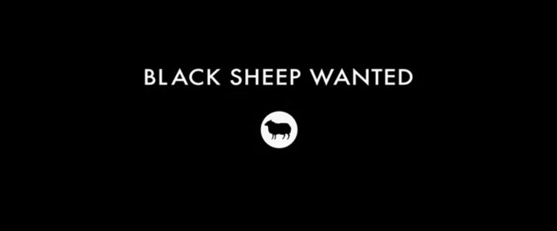 #BlackSheepWanted