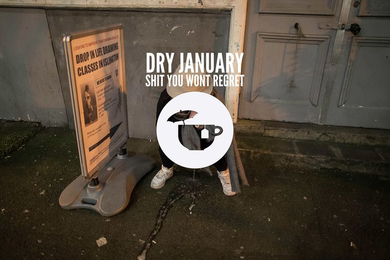 Dry January: Shit You Wont Regret