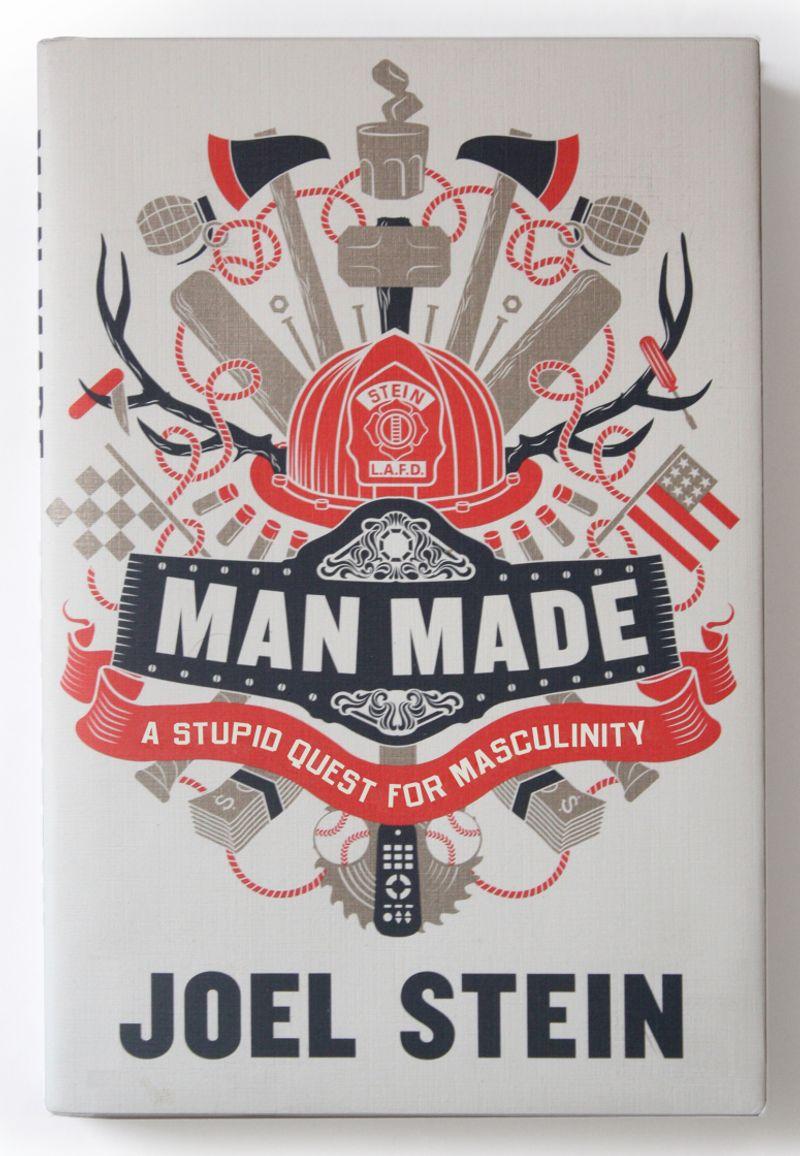 Man Made / Joel Stein