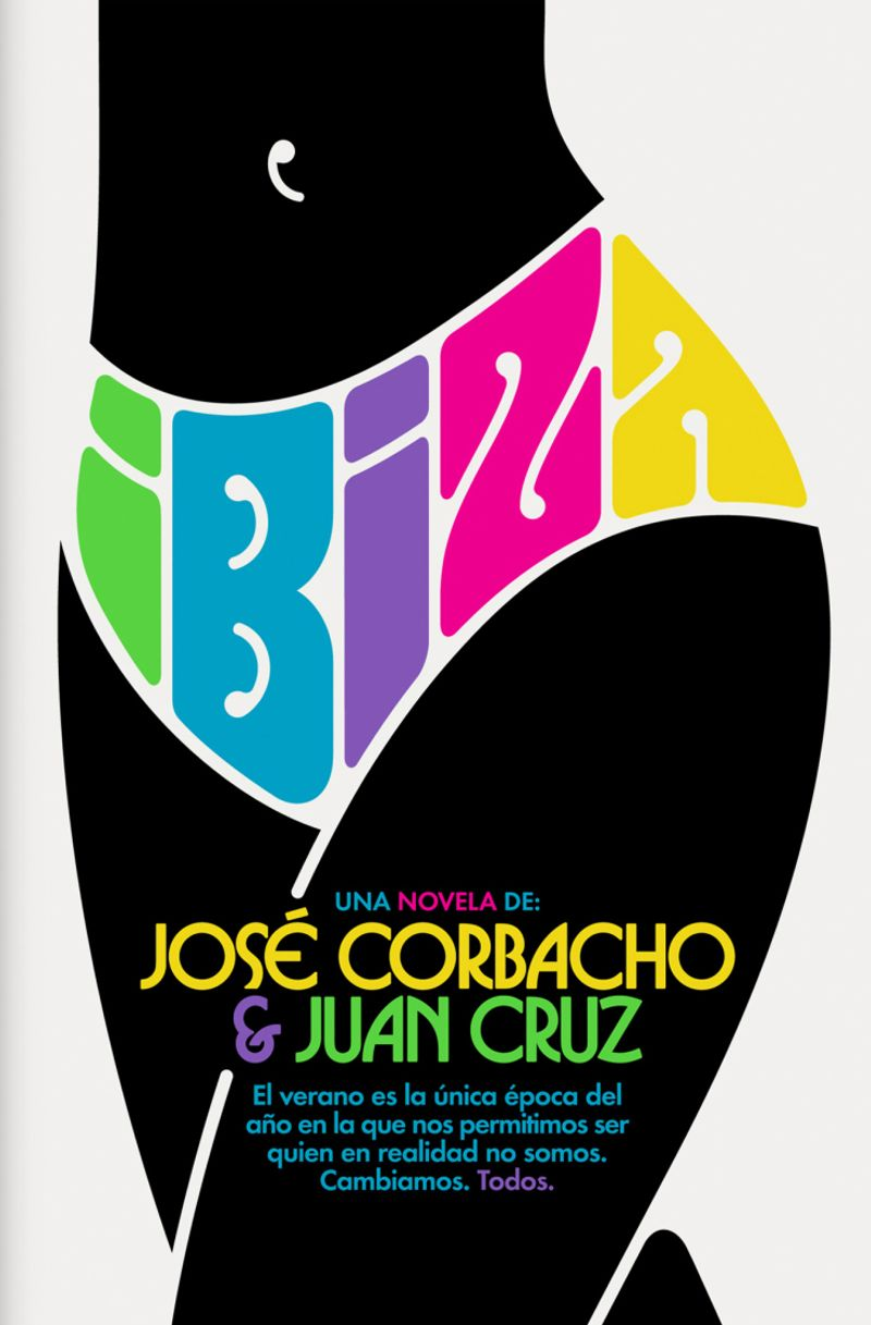 Ibiza / Jose Corbacho and Juan Cruz