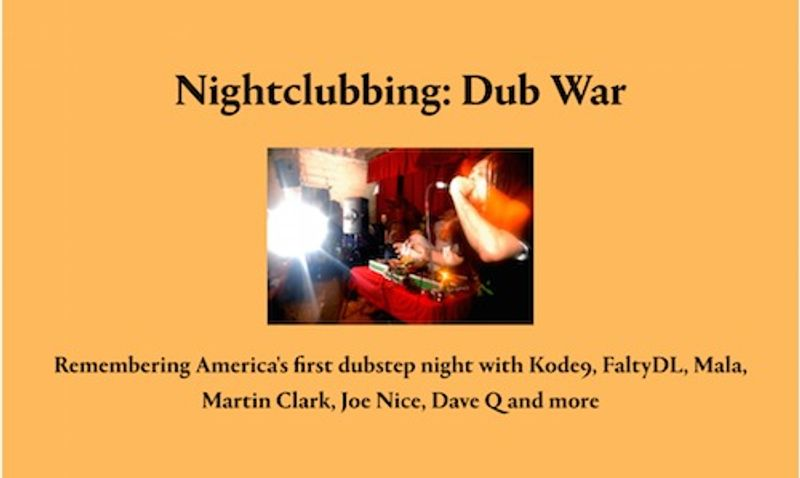 Nightclubbing: Dub War, Red Bull Music Academy Daily feature