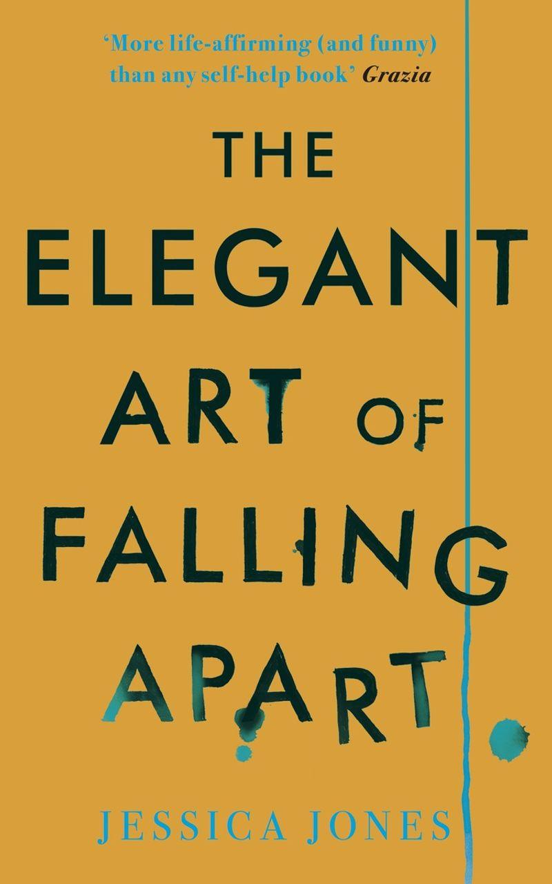 The Elegant Art of Falling Apart - a memoir