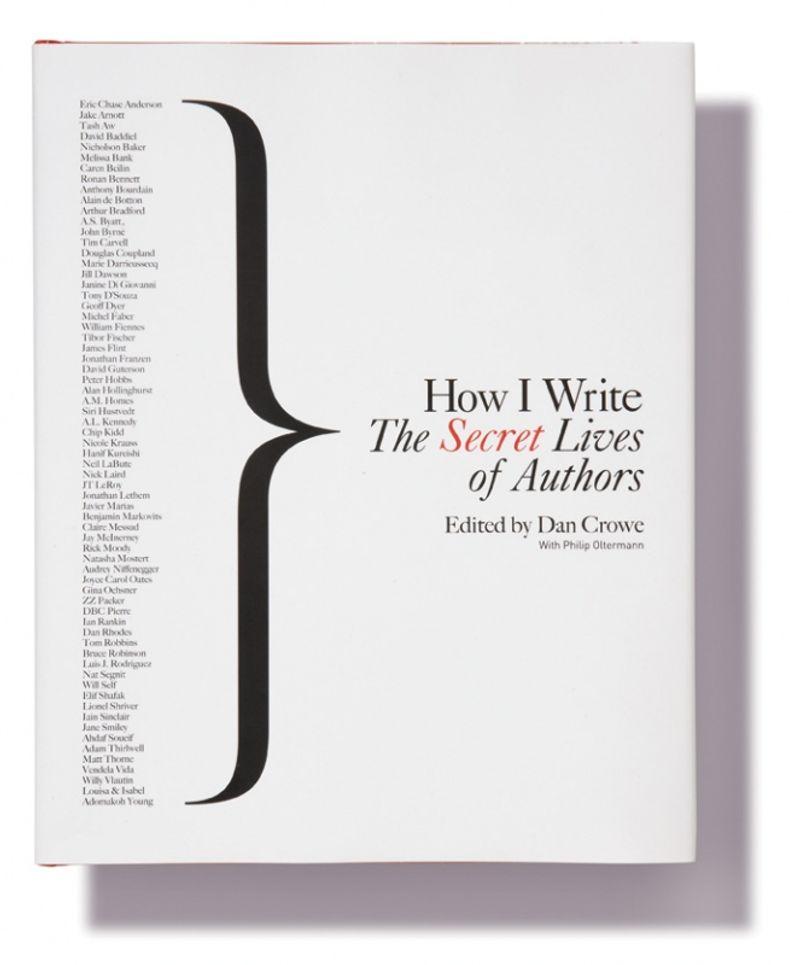 'How I write, The Secret Lives of Authors' Book