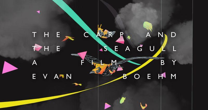 The Carp & the Seagull Trailer (Evan Boehm)