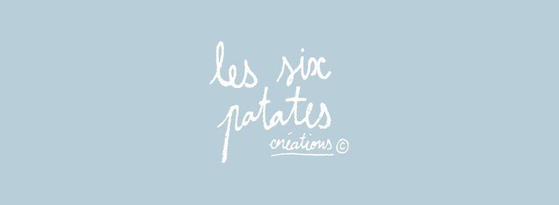 Les six patates création