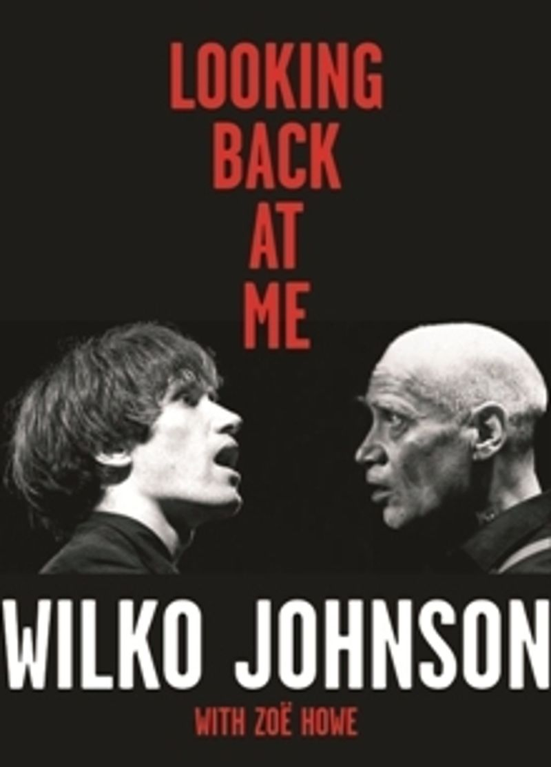 Wilko Johnson 'Looking back at me'