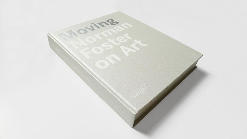 Moving: Norman Foster on Art