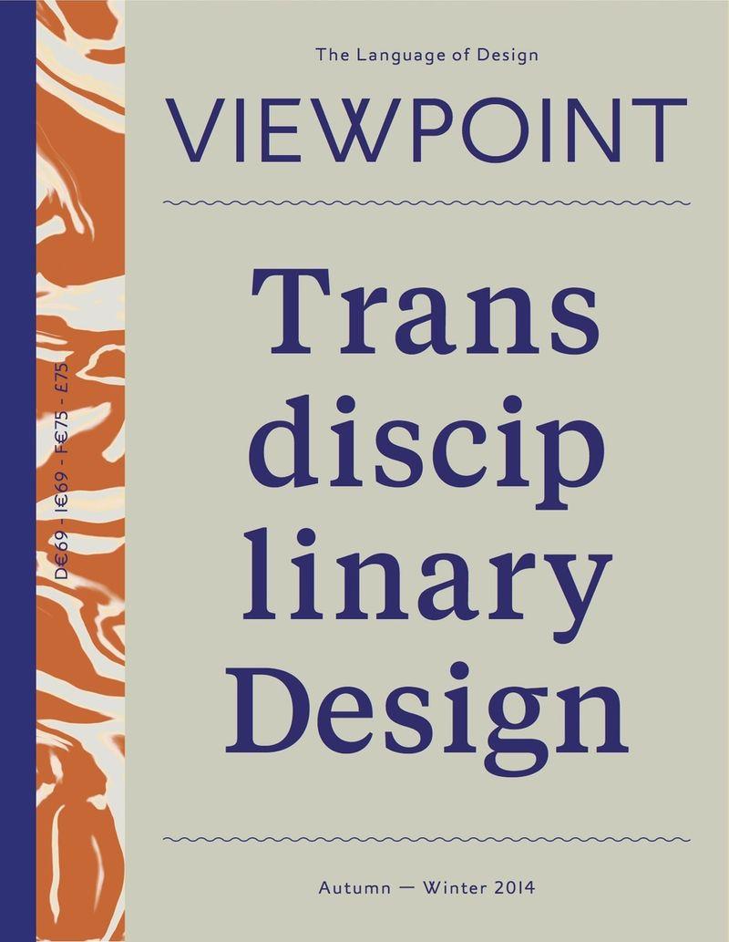 Viewpoint Magazine / Transdisciplinary Design / Innovation