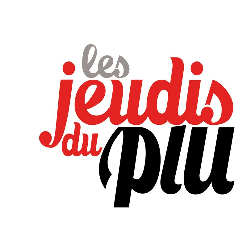 """Les Jeudis du PLU"""