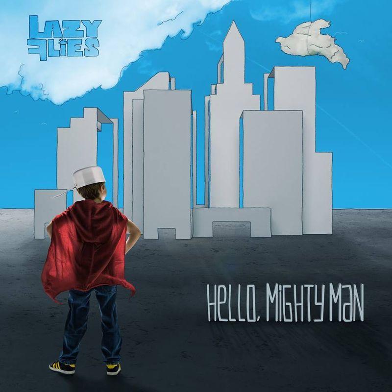 Hello, Mighty Man