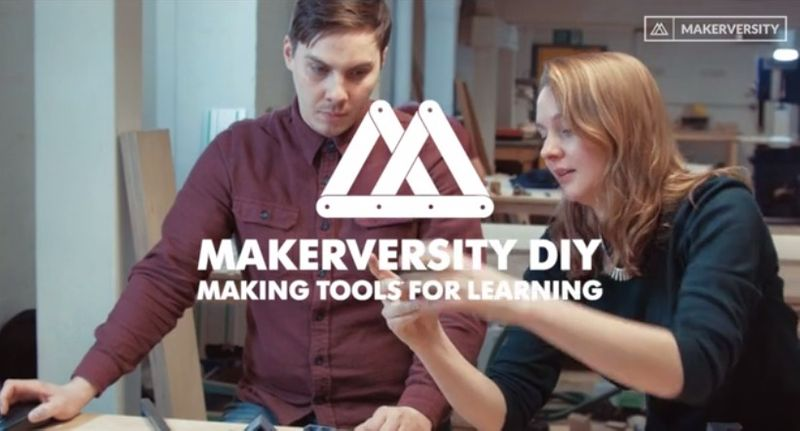 Makerversity DIY: Making Tools For Learning