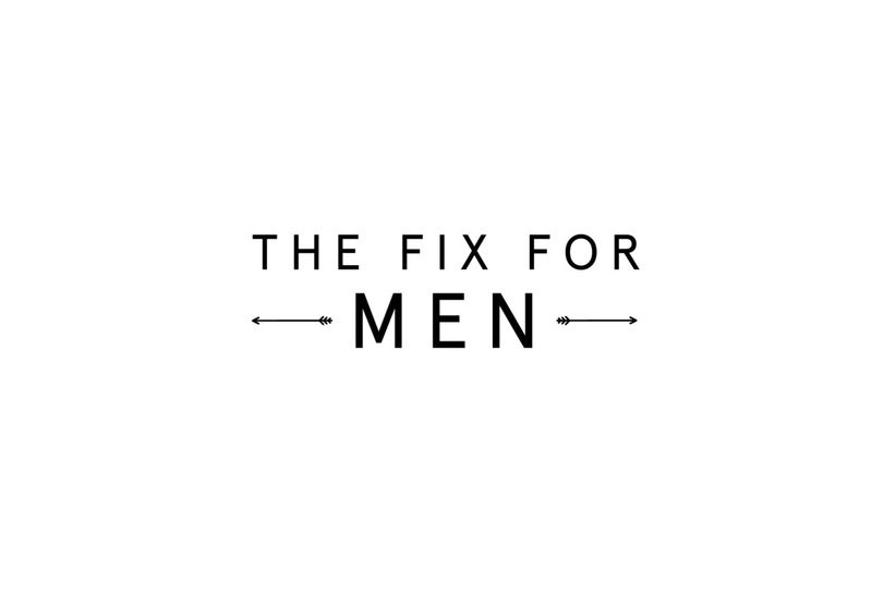 The Fix For Men