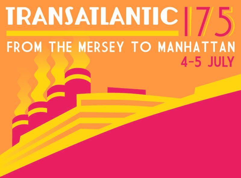 Transatlantic 175 – from The Mersey to Manhattan