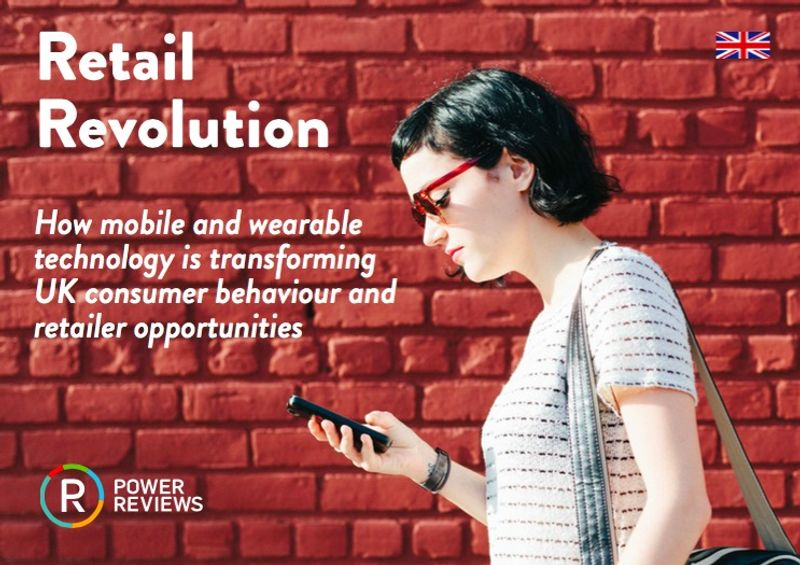 PowerReviews Mobile & Wearable Tech Study