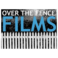 Over The Fence Films
